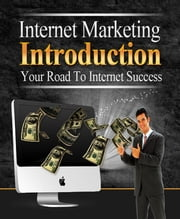 Internet Marketing Introduction ebook by Anonymous