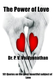 The Power of Love ebook by Dr. P. V. Vaidyanathan
