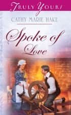 Spoke Of Love ebook by