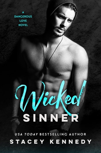 Wicked Sinner ebook by Stacey Kennedy