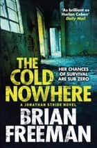 The Cold Nowhere ebook by Brian Freeman