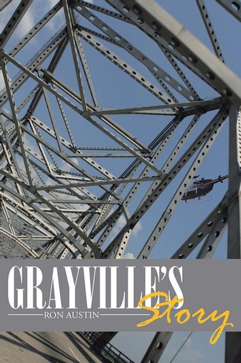 Grayville'S Story ebook by Ron Austin