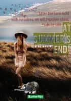 At summer's end ebook by Kim de Bruin,Jolka de Jong,Theo van Rijn