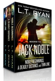 The Jack Noble Series: Books 1-3 ebook by L.T. Ryan