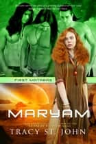 Maryam ebook by Tracy St. John