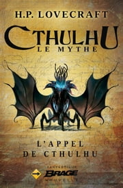 L'Appel de Cthulhu ebook by H.P. Lovecraft, Maxime le Dain