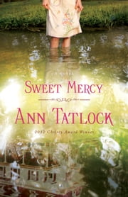 Sweet Mercy ebook by Ann Tatlock