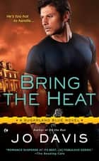 Bring the Heat ebook by Jo Davis