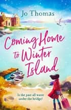 Coming Home to Winter Island ebook by