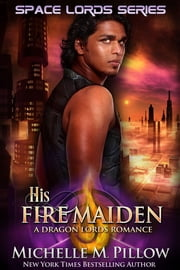 His Fire Maiden ebook by Michelle M. Pillow
