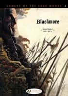 Lament of the Lost Moors - Volume 2 - Blackmore ebook by Jean Dufaux, Grzegorz Rosinski