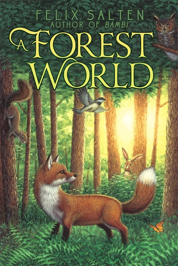 A Forest World ebook by Felix Salten