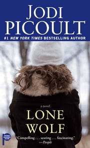 Lone Wolf - A Novel ebook by Kobo.Web.Store.Products.Fields.ContributorFieldViewModel