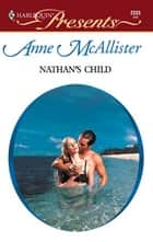 Nathan's Child ebook by Anne McAllister