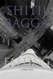 Falling ebook by Shitij Bagga