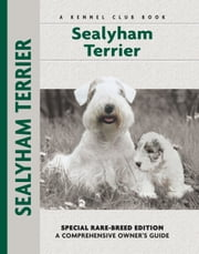 Sealyham Terrier - Special Rare-breed Edition ebook by Muriel P. Lee