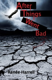 After Things Went Bad ebook by Renée Harrell