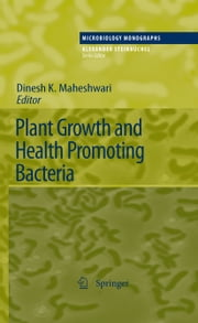 Plant Growth and Health Promoting Bacteria ebook by