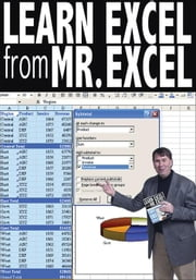Learn Excel from Mr. Excel: 277 Excel Mysteries Solved ebook by Jelen, Bill