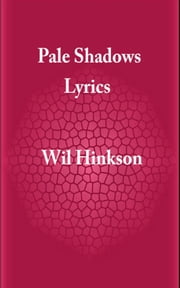 Pale Shadows ebook by Wil Hinkson