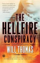 The Hellfire Conspiracy ebook by Will Thomas