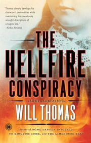 The Hellfire Conspiracy - A Novel ebook by Will Thomas