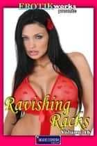 Ravishing Racks Vol. 16 ebook by Mithras Imagicron