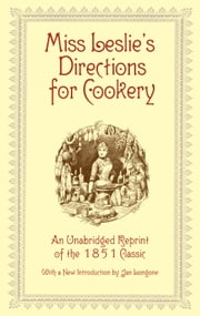 Miss Leslie's Directions for Cookery ebook by Eliza Leslie