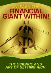 Unleash the Financial Giant Within! ebook by Thrivelearning Institute Library