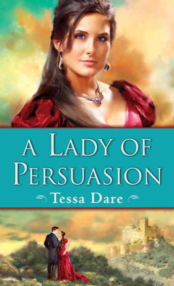 A Lady of Persuasion ebook by Tessa Dare