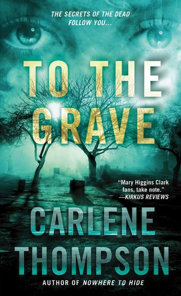 To the Grave ebook by Carlene Thompson