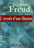 L'avenir d'une illusion ebook by Freud Sigmund