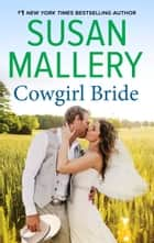 Cowgirl Bride ebook by