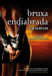Bruxa Endiabrada ebook by Kim Harrison