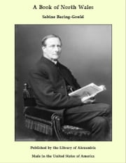 A Book of North Wales ebook by Sabine Baring-Gould