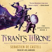Tyrant's Throne audiobook by Sebastien de Castell
