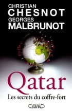 Qatar - Les secrets du coffre-fort ebook by