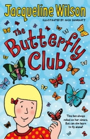 The Butterfly Club ebook by Jacqueline Wilson