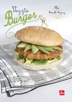 Veggie Burger ebook by Clea, Esterelle Payany