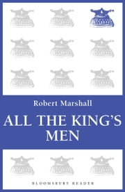 All the King's Men ebook by Robert Marshall