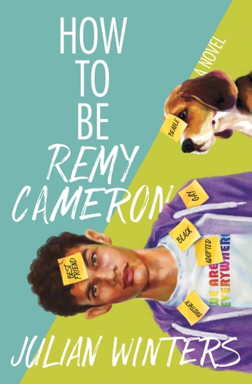 How to Be Remy Cameron ebook by Julian Winters