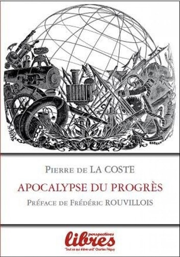 Apocalypse du progrès ebook by Pierre de la Coste