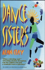 Dance Sisters ebook by Alan Clay