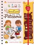 Larousse Junior de la pâtisserie ebook by Collectif