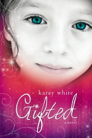 Gifted ebook by Karey White