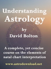 Understanding Astrology ebook by David Bolton