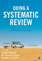 Doing a Systematic Review - A Student's Guide ebook by Rumona Dickson, Angela Boland, Gemma Cherry