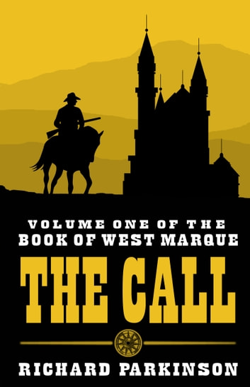 The Call - Book One ebook by Richard Parkinson