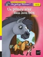 Un poney star dans mon box ebook by Pascal Brissy, Evelyne Duverne