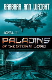 Paladins of the Storm Lord ebook by Barbara Ann Wright